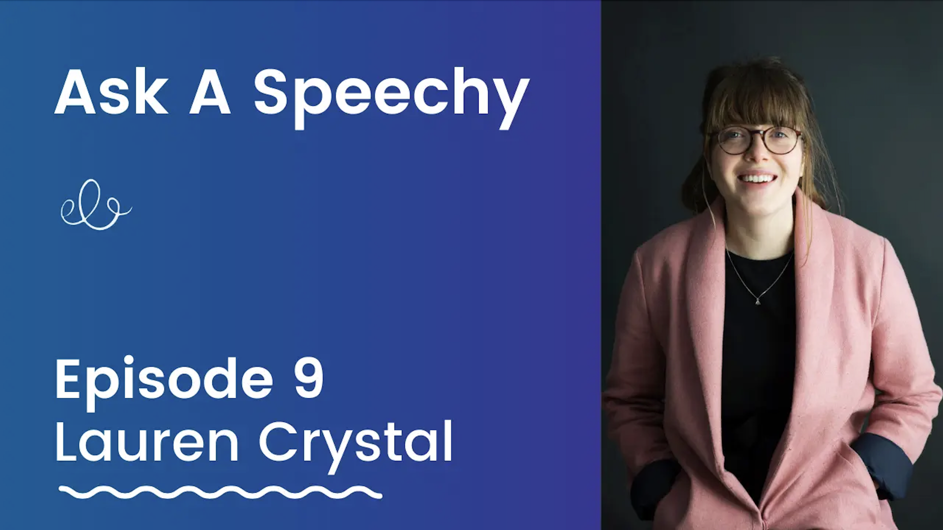 Creative Conversations blog image to support Ask A Speechy Podcast ft. Lauren Crystal